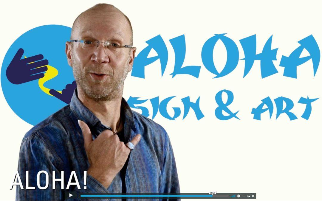 ART KLEISEN – ALOHA SIGN & ART