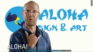 ART KLEISEN – ALOHA SIGN & ART